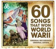60 Songs That Won WWII