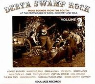 Delta Swamp Rock, Vol. 2:  More Sounds From the South 1968-75: At the Crossroads of Roc