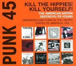 Punk 45: Underground Punk in the United States of America, Vol. 1
