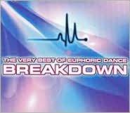 Very Best of Euphoric Dance: Breakdown [Bonus DVD]