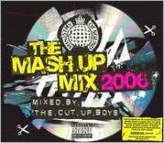 The Mash Up Mix 2006