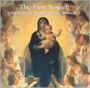 The First Nowell: Carols from Westminster Cathedral