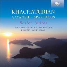 Khachaturian: Gayaneh & Spartacus Ballet Suites