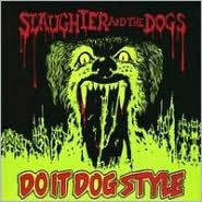 Do It Dog Style [Bonus Tracks]
