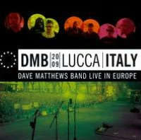 DMB 2009: Lucca Italy (Live At Piazza Napoleone 5 Jul 2009)