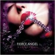 Fierce Angel Presents: A Little Fierce