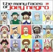 Many Faces of Joey Negro