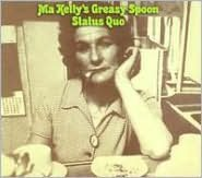 Ma Kelly's Greasy Spoon [2003 Bonus Tracks]