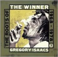 The Winner: The Roots of Gregory Isaacs
