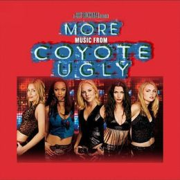 More Music from Coyote Ugly [UK Bonus Track]