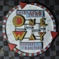 One Way: Remixes and Rarities - Lack Of Afro