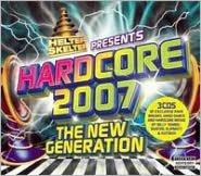 Helter Skelter Presents Hardcore 2007