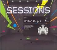 Ministry of Sound Sessions: M.Y.N.C. Project