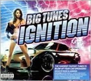 Big Tunes: Ignition