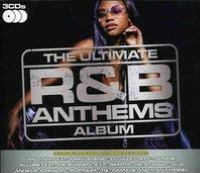 The Ultimate R&B Anthems Album
