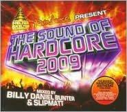 Helter Skelter: The Sound of Hardcore 2009