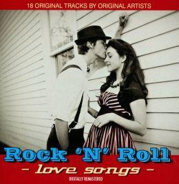 Rock N Roll Love Songs [Remastered]