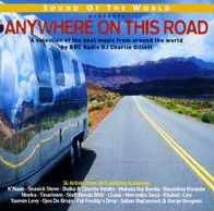 Sound of the World Presents: Anywhere on This Road