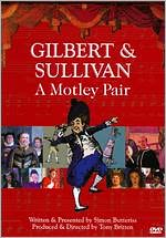 Gilbert and Sullivan: A Motley Pair
