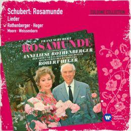 Schubert: Rosamunde; Lieder