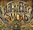 CD Cover Image. Title: Leave a Scar: Live North Carolina [CD/DVD], Artist: Blackberry Smoke