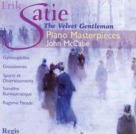 Satie: The Velvet Gentleman