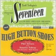 Seventeen / High Button Shoes [Original Broadway Casts]