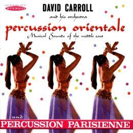 Percussion Orientale/Percussion Parisienne