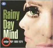 Rainy Day Mind: Ember Pop 1969- 1974