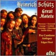 Heinrich Schütz: Great Motets