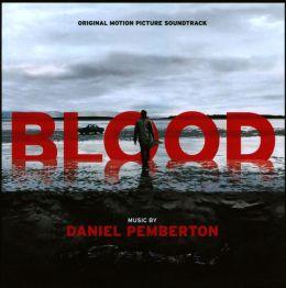Blood [Original Motion Picture Soundtrack]