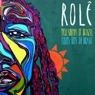 Role: New Sounds of Brazil (Novos Sons Do Brasil)