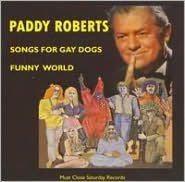 Songs for Gay Dogs and Funny World