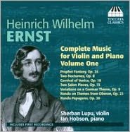 Ernst: Complete Music for Violin & Piano, Vol. 1
