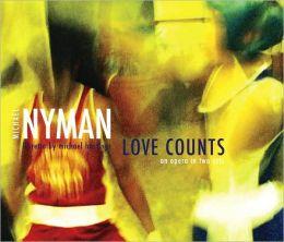 Michael Nyman: Love Counts
