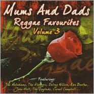 Mums and Dads Reggae Favourites, Vol. 3