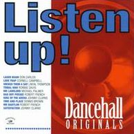 Listen Up! Dancehall Originals