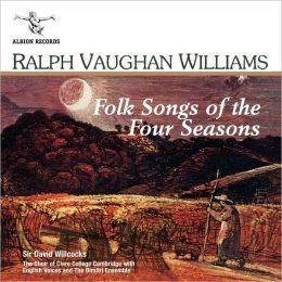 Ralph Vaughan Williams: Folk Songs of the Four Seasons