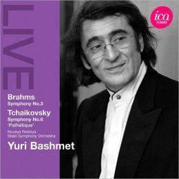 Brahms: Symphony No. 3; Tchaikovsky: Symphony No. 6