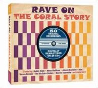 Rave On: The Coral Story