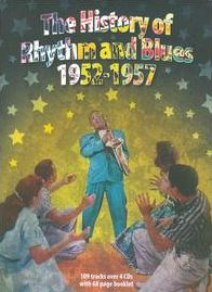 The History Of Rhythm And Blues 1952-1957