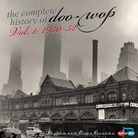 The Complete History Of Doo-Wop, Vol. 1: 1930-52