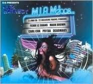 CR2 Presents: Live and Direct Miami 2008