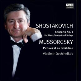 Shostakovich: Piano Concerto No. 1, Mussorgsky: Pictures at an Exhibition