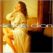Celine Dion [Bonus Tracks]