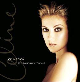 Let's Talk About Love [Canada Bonus Tracks]