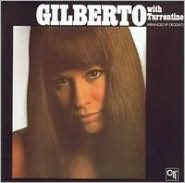 Gilberto with Stanley Turrentine [Germany Bonus Tracks]