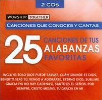 Worship Together: 25 Canciones De Tus Alabanzas Favoritas