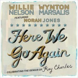 Here We Go Again: Celebrating the Genius of Ray Charles [B&N Exclusive Version]