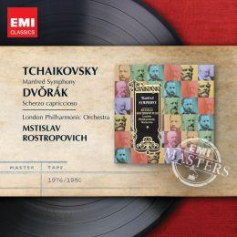 Tchaikovsky: Manfred Symphony; Dvorák: Scherzo Capriccioso